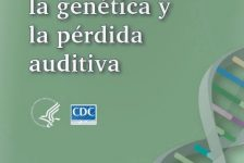 Deficiencias auditivas: Guía para padres sobre genética y la pérdida de la audición