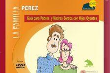 Sordera: Guia para padres sordos de hijos oyentes