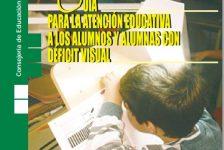 Deficiencias visuales guía de atención educativa