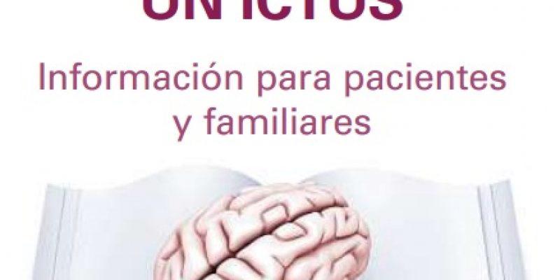 Ictus consejos y cuidados para pacientes y familiares