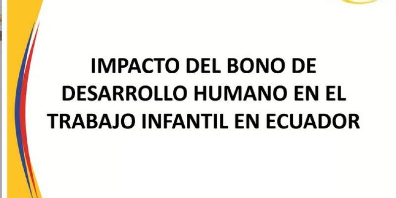 Bono de Desarrollo Humano y su impacto en el trabajo infantil