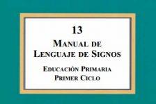 Manual de lengua de signos española educación primaria Primer ciclo