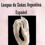 Lengua de señas argentina diccionario completo