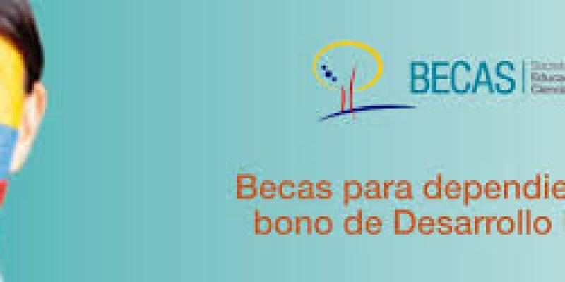 Bono de desarrollo humano becas para dependientes del BDH