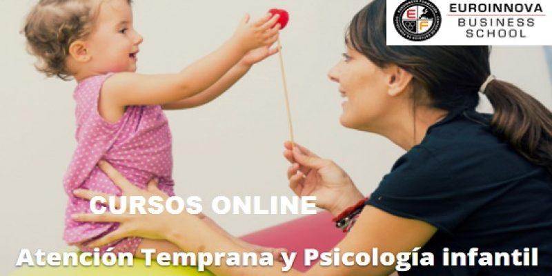 Atención Temprana y Psicología Infantil Cursos Online