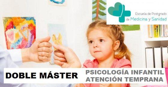 Doble Máster Psicología Infantil y Atención temprana